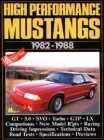 High Performance Mustangs 1982-1988